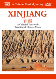 A   Chinese Musical Journey: Xinjiang, DVD DVD