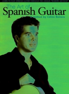 The Art of Spanish Guitar - A Method By Celino Romero, DVD DVD