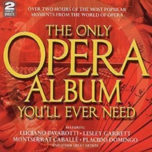 THE ONLY OPERA ALBUM YOU'LL EVER NEED, CD / Album Cd