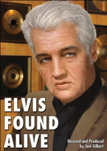 Elvis Found Alive, DVD  DVD