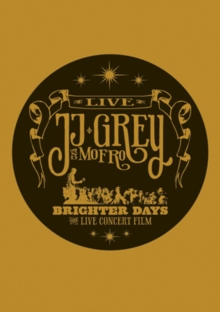 JJ Grey and Mofro: Brighter Days, DVD  DVD