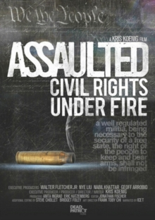 Assaulted - Civil Rights Under Fire, DVD  DVD