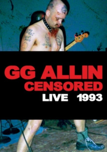GG Allin: (Un)censored - Live 1993, DVD  DVD