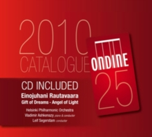 Einojuhani Rautavaara: Gift of Dreams/Angel of Light, CD / Album Cd