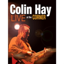 Colin Hay: Live at the Corner, DVD  DVD