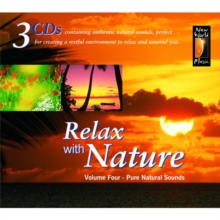 Relax With Nature Volume 4: Pure Natural Sounds, CD / Album Cd