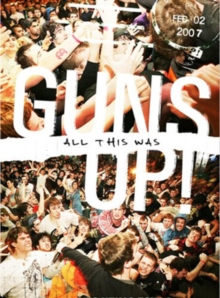 Guns Up!: All This Was, DVD  DVD