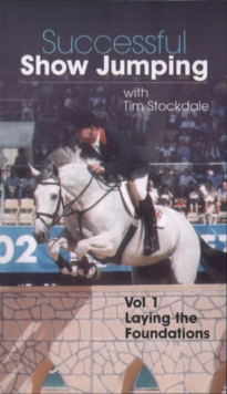 Successful Showjumping With Tim Stockdale: Volume One, DVD  DVD