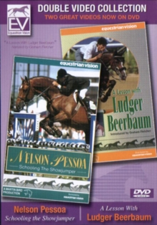 Nelson Pessoa: Schooling the Showjumper/A Lesson With Ludger..., DVD  DVD