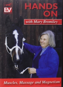 Hands On With Mary Bromiley - Muscles, Massage and Magnetism, DVD  DVD