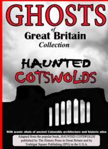 Ghosts of Great Britain Collection - Haunted Cotswolds, DVD  DVD