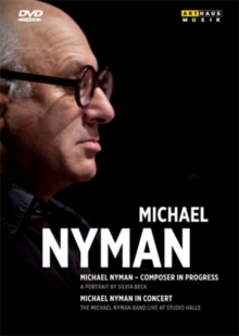 Michael Nyman: Composer in Progress/In Concert, DVD  DVD