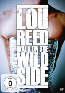 Lou Reed: Walk On the Wild Side, DVD  DVD