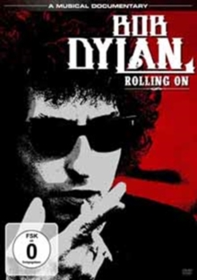 Bob Dylan: Rolling On, DVD  DVD