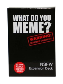 What Do You Meme? NSFW EXPANSION PACK, General merchandize Book