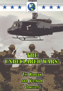 The Undeclared Wars - The Korean and Vietnam Conflicts, DVD DVD