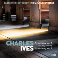 Charles Ives: Symphony No. 3 'The Camp Meeting'/Symphony No. 4, SACD Cd