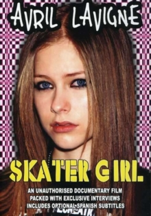 Avril Lavigne: Skater Girl, DVD  DVD
