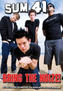 Sum 41: Bring the Noize!, DVD  DVD