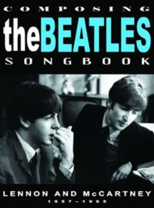 Composing the Beatles Songbook - Lennon and McCartney: 1957-1965, DVD  DVD