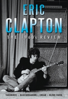 Eric Clapton: The 1960s Review, DVD  DVD