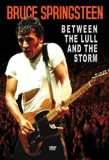 Bruce Springsteen: Between the Lull and the Storm, DVD  DVD
