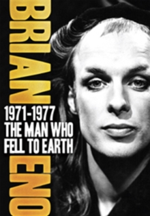 Brian Eno: 1971-1977 - The Man Who Fell to Earth, DVD  DVD