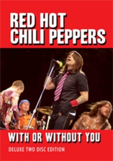 Red Hot Chili Peppers: With Or Without You, DVD  DVD