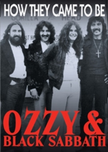 Black Sabbath: Ozzy and Black Sabbath - How They Came to Be, DVD  DVD