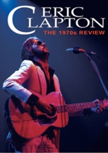 Eric Clapton: The 1970s Review, DVD  DVD