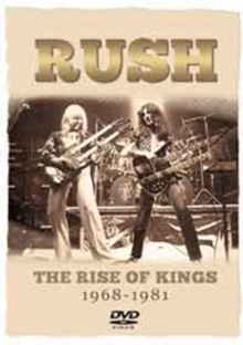 Rush: The Rise of Kings - 1968-1981, DVD  DVD