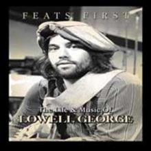 Lowell George: Feats First, DVD  DVD