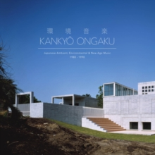 Kankyo Ongaku: Japanese Ambient, Enviromental & New Age Music: 1980-1990, CD / with Book Cd
