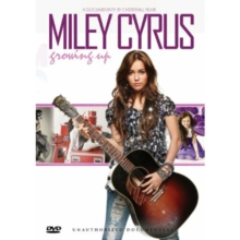 Miley Cyrus: Growing Up, DVD  DVD