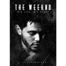 The Weeknd: His Life, His Story, DVD DVD