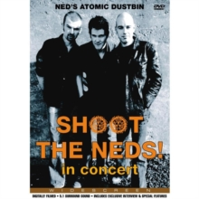 Ned's Atomic Dustbin: Shoot the Neds! - In Concert, DVD  DVD