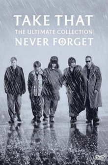 Take That: Never Forget - The Ultimate Collection, DVD DVD
