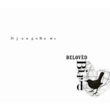 Django Bates: Beloved Bird, CD / Album Cd