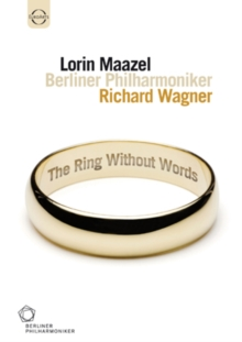 Wagner: The Ring Without Words, DVD  DVD