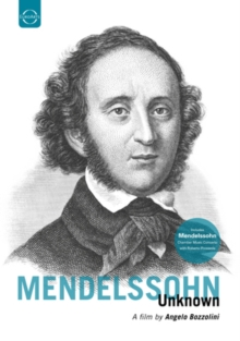 Mendelssohn Unknown, DVD  DVD