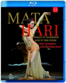 Mata Hari -A Ballet By Ted Brandsen: Dutch National Ballet (Rowe), Blu-ray BluRay