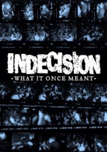 Indecision: What It Once Meant, DVD  DVD