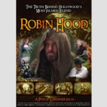 Robin Hood - The Truth Behind Hollywood's Most Filmed Legend, DVD  DVD
