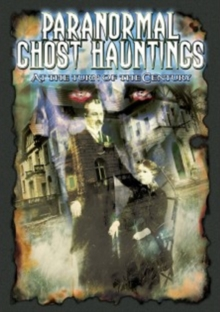 Paranormal Ghost Hauntings at the Turn of the Century, DVD  DVD