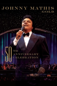 Johnny Mathis: Gold - A 50th Anniversary Celebration, DVD  DVD