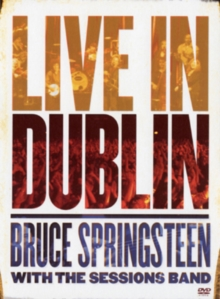 Bruce Springsteen With the Sessions Band: Live in Dublin, DVD DVD