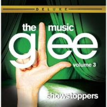 Glee Showstoppers: The Music (Deluxe Edition), CD / Album Cd
