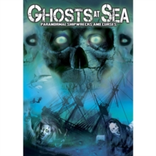 Ghosts at Sea - Paranormal Shipwrecks and Curses, DVD DVD