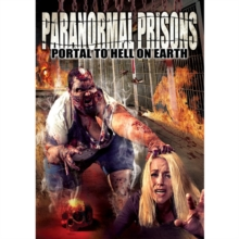 Paranormal Prisons - Portal to Hell On Earth, DVD DVD
