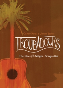 Carole King/James Taylor: Troubadours - The Rise of The..., DVD  DVD